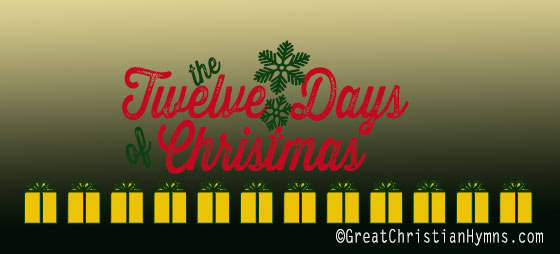 12 days of christmas/the Twelve Days of Christmas