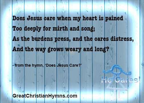 does jesus care/Does Jesus Care?