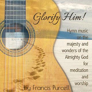 Glorify Him! Christian Hymns/glorify him christian hymns