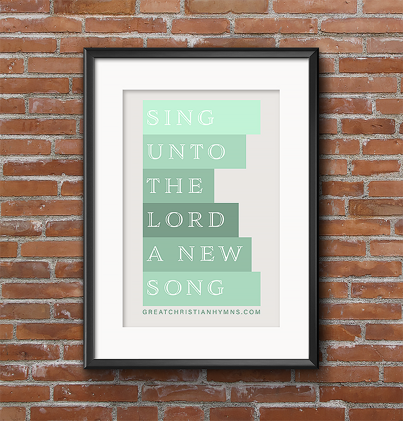 great christian hymns - sing unto the LORD a new song